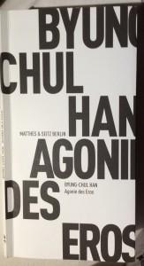 Byung-Chul Hang, DIE AGONIE DES EROS
