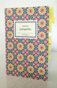 Natürlich. Ein Gesamtkunstwerk. Hafis, LIEBESGEDICHTE. Frankfurt am Main: Insel Verlag, 1980.